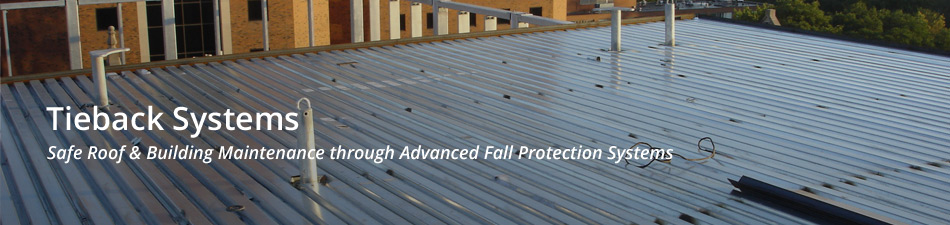 Tieback Roof Anchor Systems